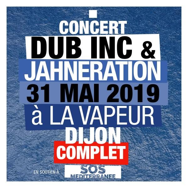 DUB INC + JAHNERATION ***COMPLET *** - le 31/05/2019 à 20H00